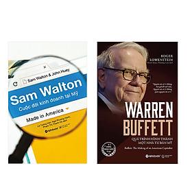 Combo Sách Sam Walton - Cuộc Đời Kinh Doanh Tại Mỹ và Warren Buffett - Quá Trình Hình Thành Một Nhà Tư Bản Mỹ