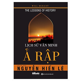 Lịch Sử Văn Minh Ả Rập - Nguyễn Hiến Lê  (Tặng Bookmark độc đáo RC)