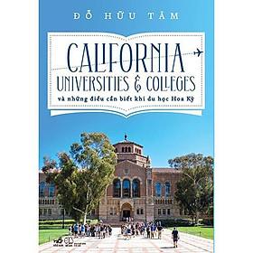 Sách - California Universities & Colleges và những điều cần biết khi du học Hoa Kỳ (tặng kèm bookmark thiết kế)