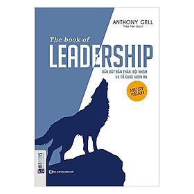 The Book Of Leadership - Dẫn Dắt Bản Thân, Đội Nhóm Và Tổ Chức Vươn Xa Tặng sổ tay VDT