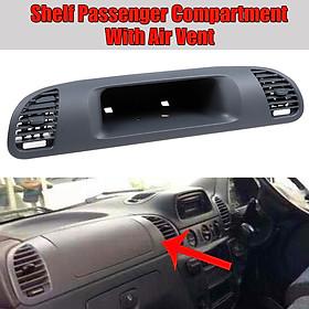 Passenger Dashboard Dash Air Vent Storage For Mercedes Sprinter CDI 9016801607