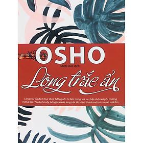 OSHO - Lòng Trắc Ẩn
