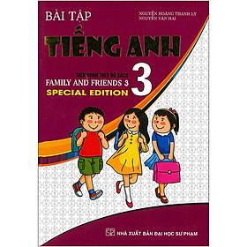 Bài Tập Tiếng Anh Biên Soạn Theo Bộ Sách 3 (Family And Friend 3 -Specical Edition )