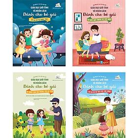 Combo 4 cuốn sách giúp các bé cư xử đúng mực, thông minh trong mọi tình huống: Giáo dục giới tính và nhân cách dành cho bé gái