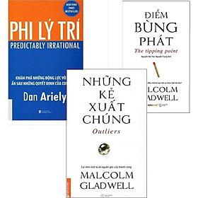 Combo Những Kẻ Xuất Chúng + Điểm Bùng Phát + Phi Lý Trí (Tặng kèm Bookmark)