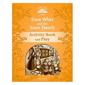 Classic Tales Second Edition Level 5 Snow White And The Seven Dwarfs Activity Book and Play