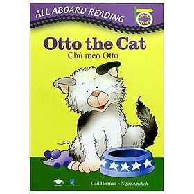 All Aboard Reading: Otto The Cat - Chú Mèo Otto