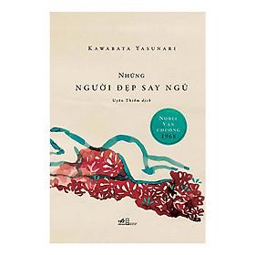 Cuốn sách đạt giải Nobel văn chương: Những người đẹp say ngủ