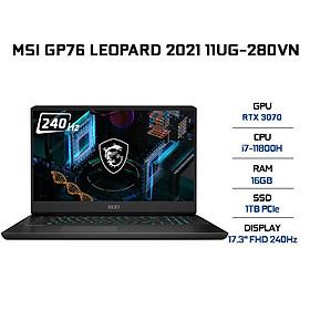 Laptop MSI GP76 Leopard 11UG-280VN (Core i7-11800H/ 16GB (8x2) DDR4 3200MHz/ 1TB NVMe PCIe Gen4x4 SSD/ RTX 3070 8GB GDDR6/ 17.3 FHD IPS, 240Hz/ Win10) - Hàng Chính Hãng