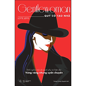 Gentlewoman - Quý Cô Tao Nhã