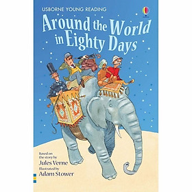 Usborne Young Reading Series Two: Around the World in Eighty Days