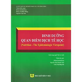 [Download Sách] Dinh Dưỡng Quan Điểm Dịch Tễ Học