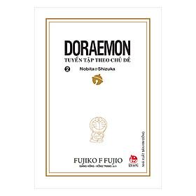 Doraemon - Tuyển Tập Theo Chủ Đề Tập 2: Nobita Và Shizuka (Bìa Mềm) (Tái Bản 2018)