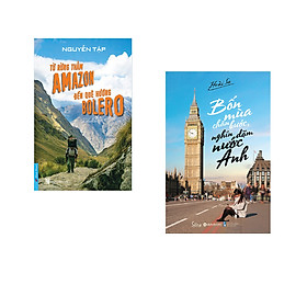 Combo 2 cuốn sách: Từ Rừng Thẳm AMAZON Đến Quê Hương BOLERO + Bốn Mùa Chân Bước, Nghìn Dặm Nước Anh
