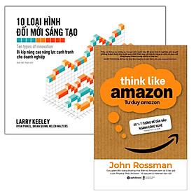 Combo Sách : 10 Loại Hình Đổi Mới Sáng Tạo + Tư Duy Amazon