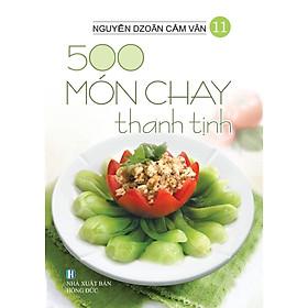 Sách - 500 Món Chay Thanh Tịnh - Tập 11