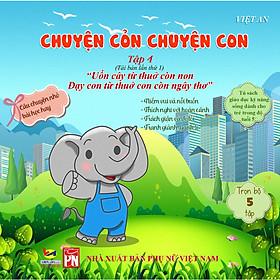 Sách rèn luyện kỹ năng cho bé từ 0-8 tuổi - Truyện Tranh Chuyển cỏn chuyện con - tập 4 (Voi Con Gây Chuyện)