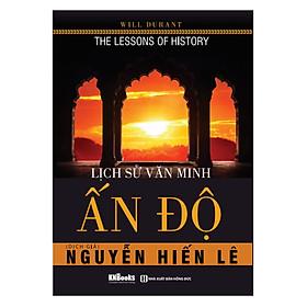Lịch Sử Văn Minh Ấn Độ ( tặng kèm Bookmark tuyệt đẹp )