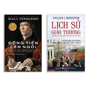 Combo Sách : Lịch Sử Giao Thương - Thương Mại Định Hình Thế Giới Như Thế Nào? + Đồng Tiền Lên Ngôi - Lịch Sử Tài Chính Thế Giới