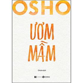 Osho - Ươm Mầm