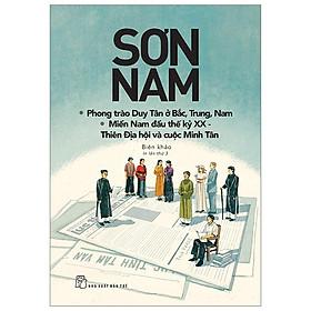 Sơn Nam - Phong Trào Duy Tân Ở Bắc, Trung, Nam (Tái Bản)