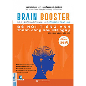 Brain Booster 1 - Nghe Và Phản Xạ Tiếng Anh Bằng Công Nghệ Sóng Não (Tặng Thẻ Flashcard Động Từ Bất Quy Tắc Trong Tiếng Anh) (Học Kèm App: MCBooks Application)