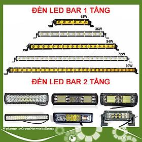 Đèn led bar trợ sáng xe tải ô tô xe offroad 1 tầng 2 tầng sáng trắng sáng vàng đủ mẫu kích thước Green Networks Group