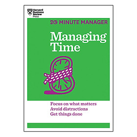 Harvard Business Review 20 Minute Manager Series Managing Time