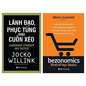 Combo Lãnh Đạo, Phục Tùng Hoặc Cuốn Xéo + Kinh Tế Học Bezos
