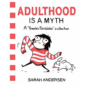 Sarah's Scribbles Collection: Adulthood Is A Myth