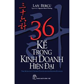 36 Kế Trong Kinh Doanh Hiện Đại (Tái Bản)