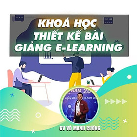 Khóa học THIẾT KẾ - Thiết kế bài giảng elearning với Powerpoint 365 hoặc 2019 và Ispring 9.7