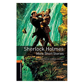 Oxford Bookworms Library Level 2: Sherlock Holmes: More Short Stories New Edition