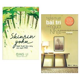 Combo Sách Nghệ Thuật Sống Đẹp: Nghệ Thuật Bài Trí Của Người Nhật + Shinrin Yoku - Nghệ Thuật Tắm Rừng Của Người Nhật - (Sách Hay Đặc Sắc / Tặng Kèm Postcard Greenlife)