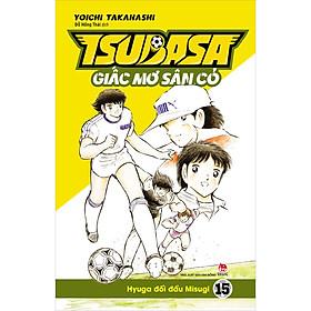 Tsubasa – Giấc Mơ Sân Cỏ – Tập 15: Hyuga Đối Đầu Misugi
