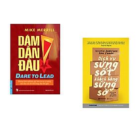 Combo 2 cuốn sách: Dám Dẫn Đầu + Dịch vụ sửng sốt khách hàng sững sờ