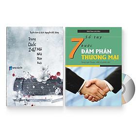 Combo 2 sách: Trung Quốc 247: Mái nhà thân thuộc (Song ngữ Trung - Việt có Pinyin) + Sổ tay 7 bước đàm phán thương mại + DVD quà tặng