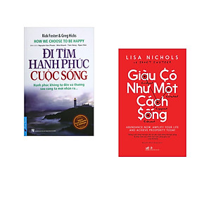 Combo 2 cuốn sách: Đi Tìm Hạnh Phúc Cuộc Sống  + Giàu có như một cách sống