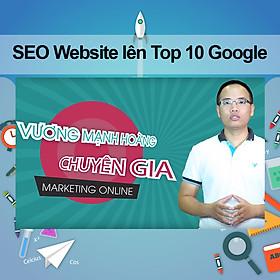 Khóa Học SEO Website Lên Top 10 Google