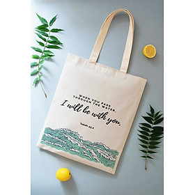 Túi vải Canvas (tote shopping bag) câu Lời Chúa 3 (Isaiah 43,2)