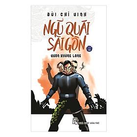 Ngũ Quái Sài Gòn 11: Vườn Khủng Long
