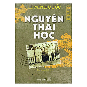 Hào Kiệt Nước Nam - Nguyễn Thái Học