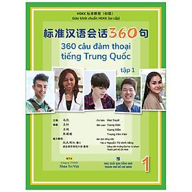 360 Câu Đàm Thoại Tiếng Trung Quốc - Tập 1 (Bao Gồm Sách Và Đĩa DVD)