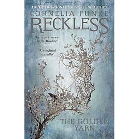 Reckless III: The Golden Yarn