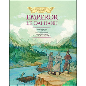 A History Of Vn In Pictures. Emperor Lê Đại Hành (In Colour)