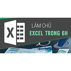 Khóa học TIN HỌC VP - Làm chủ Excel trong 6h [UNICA.VN