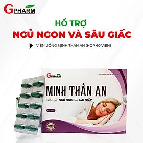 MINH THẦN AN 60 viên - Hỗ trợ giúp ngủ ngon và sâu giấc