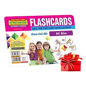 Flashcards Dạy Trẻ Thế Giới Xung Quanh Theo Chủ Đề - Số Đếm (Tái Bản)