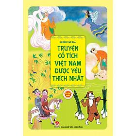 Truyện Cổ Tích Việt Nam Được Yêu Thích Nhất (Tái Bản 2019)