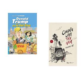 Combo 2 cuốn sách: Donald Trump và Cô Bé Sài Gòn + Chuyện Lính Tây Nam